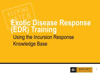 Exotic Disease Response (EDR) Training
