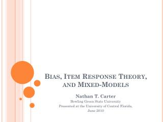 Bias, Item Response Theory, and Mixed-Models