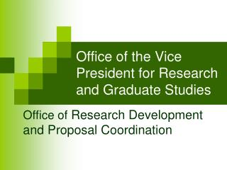 Office of the Vice President for Research and Graduate Studies