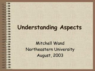 Understanding Aspects