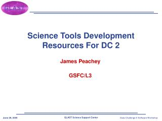 Science Tools Development Resources For DC 2