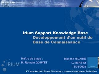 Irium  Support  Knowledge  Base Développement d'un outil de Base de Connaissance