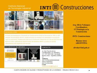 Arq. Silvia Velázquez Coordinadora UT Patología en la Construcción INTI- Construcciones