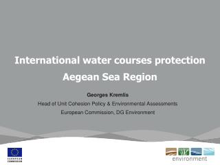 International water courses protection  Aegean Sea Region