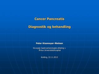 Cancer Pancreatis Diagnostik og behandling