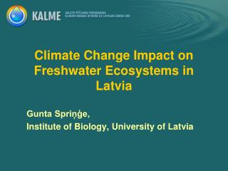 Climate Change Impact on Freshwater Ecosystems  in Latvia