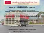 The Award-Winning  Ramada Inn  Suites Kennedy Space Center hotel  Spacious and beautifully decorated rooms and suites  S