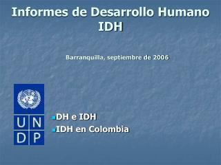 Informes de Desarrollo Humano IDH