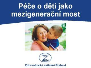 Příjemce dotace:  Zdravotnické zařízení městské části Praha 4  zzpraha4.cz Mezinárodní projekt