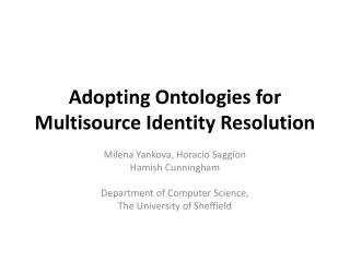 Adopting Ontologies for Multisource Identity Resolution