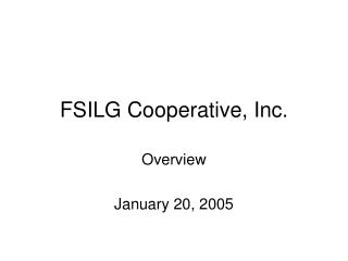 FSILG Cooperative, Inc.