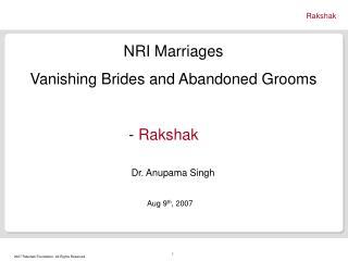 NRI Marriages  Vanishing Brides and Abandoned Grooms      -  Rakshak