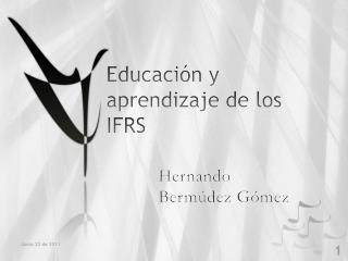 Educación y aprendizaje de los IFRS