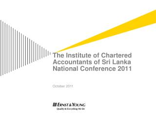 The Institute of Chartered Accountants of Sri Lanka National Conference 2011