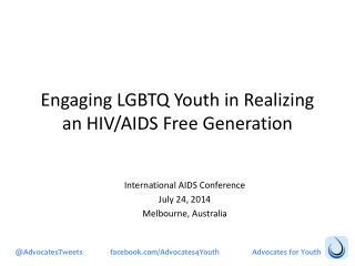Engaging LGBTQ Youth in Realizing an HIV/AIDS Free Generation