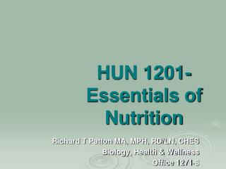 HUN 1201-Essentials of Nutrition