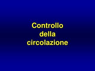 Controllo della circolazione