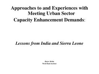 Approaches to and Experiences with Meeting Urban Sector  Capacity Enhancement Demands :