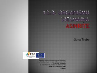 12.3. Organismu  vielmaiņa Asinrite