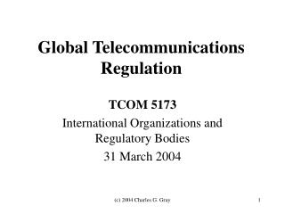 Global Telecommunications Regulation