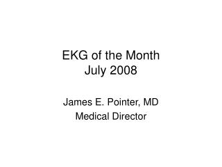 EKG of the Month July 2008