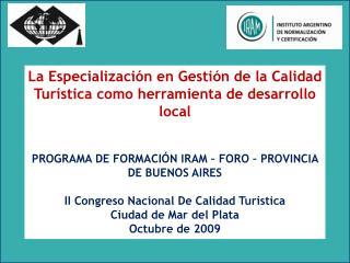 La Especialización en Gestión de la Calidad Turística como herramienta de desarrollo local
