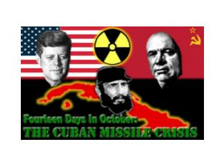 The closest the world has come to nuclear war was the Cuban Missile Crisis of October 1962.