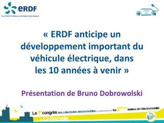 ERDF anticipe le raccordement des IRVE