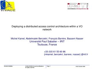 Deploying a distributed access control architecture within a VO network
