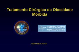 Tratamento Cir rgico da Obesidade M rbida