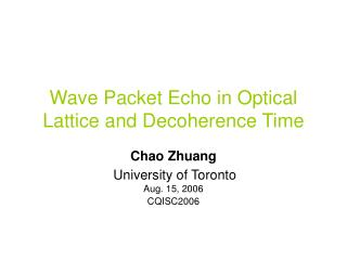 Wave Packet Echo in Optical Lattice and Decoherence Time