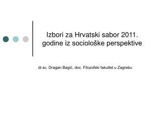 Izbori za Hrvatski sabor 2011. godine iz sociološke perspektive