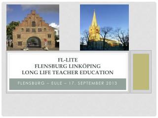 FL-Lite Flensburg Linköping  long life teacher education