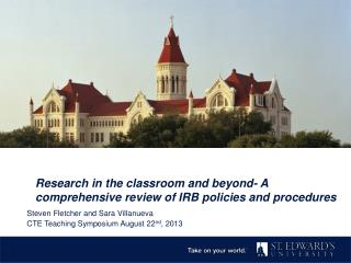 Research in the classroom and beyond- A comprehensive review of IRB policies and procedures