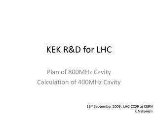 KEK R&D for LHC