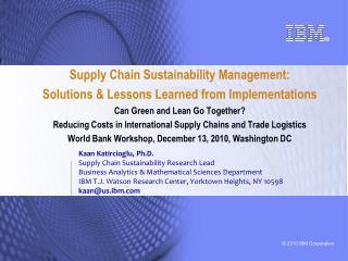 Kaan Katircioglu, Ph.D. Supply Chain Sustainability Research Lead