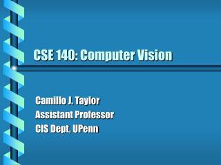 CSE 140: Computer Vision
