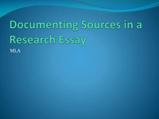 Documenting Sources in a Research Essay