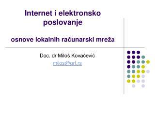 Internet i elektronsko poslovanje osnove  lokalnih ra č unarski mre ža
