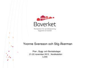 Yvonne Svensson och Stig Åkerman