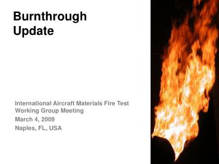 Burnthrough Update