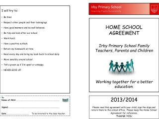 HOME SCHOOL AGREEMENT Irby Primary School Family Teachers, Parents and Children