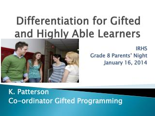 Differentiation for Gifted and Highly Able Learners