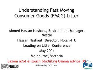 Understanding Fast Moving Consumer Goods (FMCG) Litter