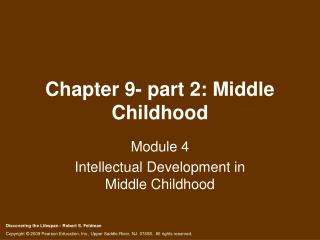 Chapter 9- part 2: Middle Childhood
