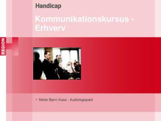 Kommunikationskursus - Erhverv