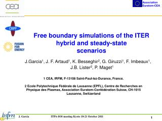 Free boundary simulations of the ITER hybrid and steady-state scenarios