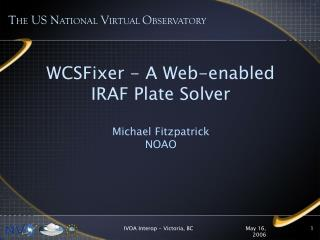 WCSFixer - A Web-enabled IRAF Plate Solver