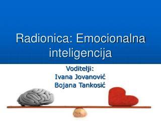 Radionica: Emocionalna inteligencija