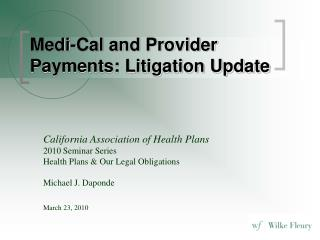 Medi-Cal and Provider Payments: Litigation Update